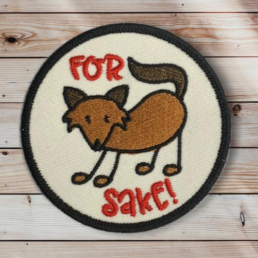 For Fox Sake 8cm Round Patch. Hook or Iron on Backed